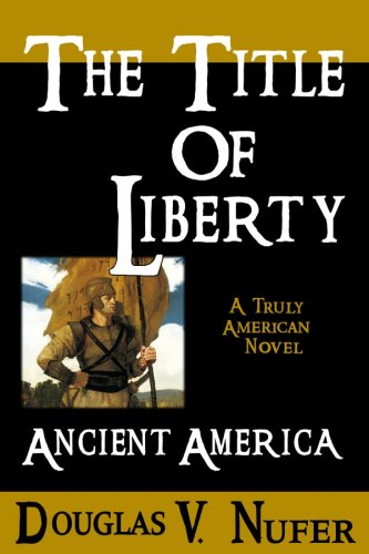 Image for The Title of Liberty: Ancient America