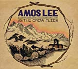 As The Crow Flies -Ep- Amos Lee