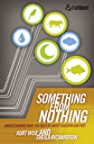 img - for Something from Nothing: Understanding What You Believe about Creation and Why (Truthquest) book / textbook / text book
