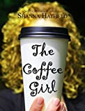 The Coffee Girl: (A Sweet Contemporary Romance)