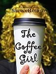The Coffee Girl: (A Sweet Contemporar...