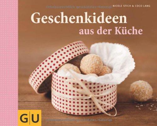 Bücher : Geschenkideen aus der Küche (Themenkochbuch)