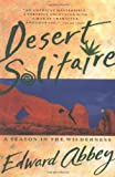 Desert Solitaire (0671695886) by Edward Abbey
