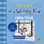 Diary of a Wimpy Kid: Cabin Fever: Book 6 (       UNABRIDGED) by Jeff Kinney Narrated by Ramon de Ocampo