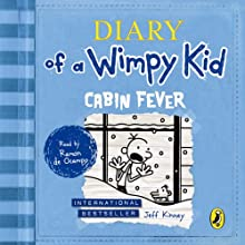 Diary of a Wimpy Kid: Cabin Fever: Book 6 Audiobook by Jeff Kinney Narrated by Ramon de Ocampo