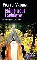 Élégie pour Laviolette: Une enquête du commissaire Laviolette
