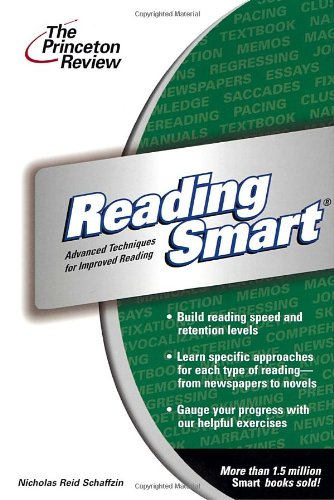 Reading Smart: Advanced Techniques for Improved Reading (Smart Guides), Nicholas Schaffzin