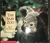 The Baby Zoo (0590446355) by Mcmillan, Bruce