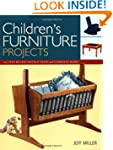 Children's Furniture Projects: With S...