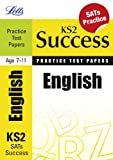 Jon Goulding English: Practice Test Papers (Letts Key Stage 2 Success) (Letts Key Stage 1 Success)