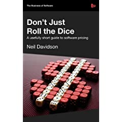 Dont Just Roll The Dice - A usefully short guide to software pricing