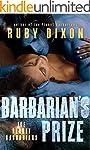 Barbarian's Prize: A SciFi Alien Roma...