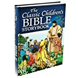 img - for The Classic Children's Bible Storybook book / textbook / text book