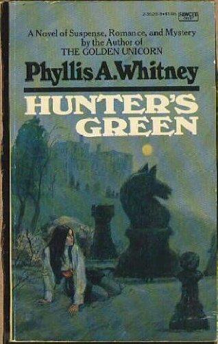 Hunter's Green (Fawcett Crest Book), Phyllis A. Whitney