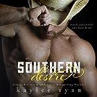 Southern Desire Hörbuch von Kaylee Ryan Gesprochen von: Amy Johnson, Joe Arden