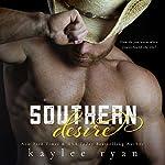 Southern Desire | Kaylee Ryan