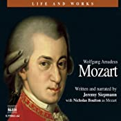 The Life and Works of Mozart | [Jeremy Siepmann]