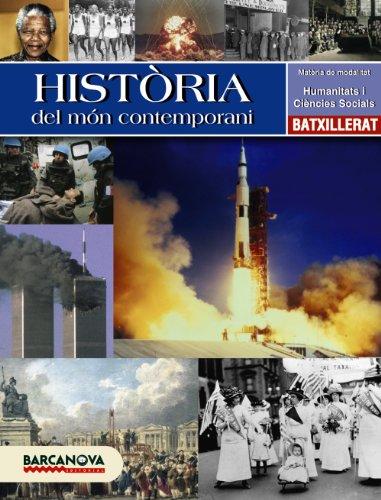 HISTORIA DEL MON CONTEMPORANI 1 BATXILLERAT