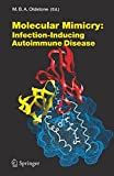 img - for Molecular Mimicry: Infection Inducing Autoimmune Disease (Current Topics in Microbiology and Immunology) book / textbook / text book