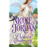 Princess Charming (Legendary Lovers #1) ~ Nicole Jordan