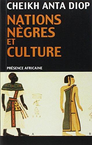 nations-negres-et-culture-de-lantiquite-negre-egyptienne-aux-problemes-culturels-de-lafrique-noire-d
