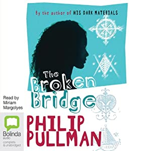 The Broken Bridge | [Philip Pullman]