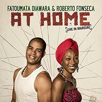 Roberto Fonseca and Fatoumata Diawara - At Home