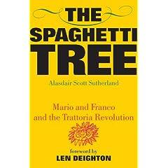 The Spaghetti Tree: Mario and Franco and the Trattoria Revolution