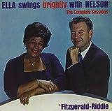 Ella Swings Brightly with Nelson + 9 bonus tracks Ella Fitzgerald