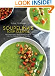 Soupelina's Soup Cleanse: Plant-Based...
