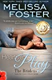Hearts at Play (Love in Bloom: The Bradens, Book 6) Contemporary Romance (Volume 6)