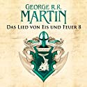 Game of Thrones - Das Lied von Eis und Feuer 8 Audiobook by George R. R. Martin Narrated by Reinhard Kuhnert