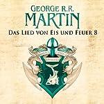 Das Lied von Eis und Feuer 8 | George R. R. Martin