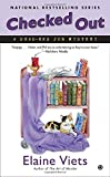 Checked Out <br>(Dead-End Job Mystery)	 by  Elaine Viets in stock, buy online here