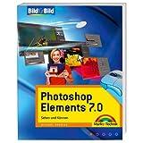 """Photoshop Elements 7.0 Bild f�r Bild: Sehen und K�nnenvon """"Michael Gradias"""""""