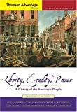 Cengage Advantage Books: Liberty, Equality, Power: A History of the American People, Volume I: To 1877, Compact (Thomson Advantage Books) (0495004650) by Murrin, John M.