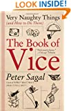The Book of Vice: Very Naughty Things (and How to Do Them)