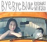Bye Bye Blue