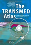 img - for The TRANSMED Atlas. The Mediterranean Region from Crust to Mantle: Geological and Geophysical Framework book / textbook / text book