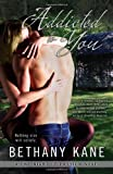 Addicted to You (A One Night of Passion Novel)