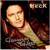 Songtexte von Michael Heck - Flammendes Herz