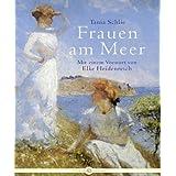 """Frauen am Meervon """"Tania Schlie"""""""