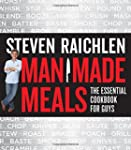 Man Made Meals: The Essential Cookboo...