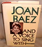 And a Voice to Sing with: My Story (5551888630) by Baez, Joan