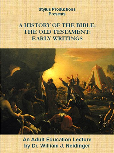 A History of the Bible:  The Old Testament:  Early Writings