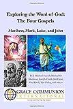 img - for Exploring the Word of God: The Four Gospels: Matthew, Mark, Luke, and John (Volume 2) book / textbook / text book