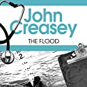 The Flood: Dr Palfrey Series, Book 19 (       UNABRIDGED) by John Creasey Narrated by Stephen Greif