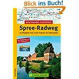 Bruckmanns Radf. Spree-Radweg: 20 Etappen mit extra Touren im Spreewald