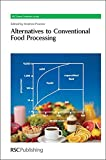 img - for Alternatives to Conventional Food Processing: RSC (RSC Green Chemistry) book / textbook / text book