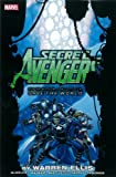 Warren Ellis Secret Avengers: Run the Mission, Don't Get Seen, Save the World